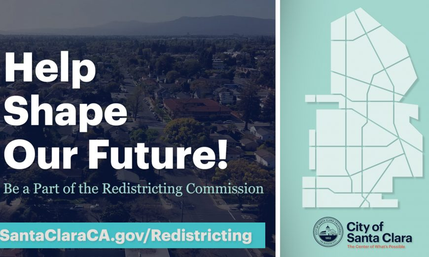 The City of Santa Clara is looking for residents to join the Redistricting Commission.